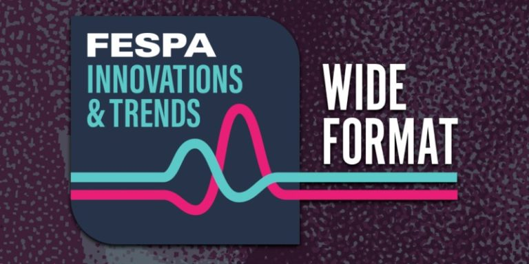 Image Fespa innovations and trends wide format 2021